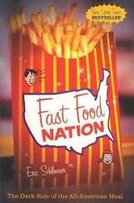 Fast Food Nation : The Dark Side of the All-American Meal by Eric Schlosser (20…