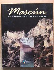 ESPAGNE - PHOTOGRAPHIE / MASCUN UN CANYON EN SIERRA DE GUARA - VOYAGE - NOIROT