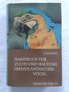 Handbuch für Zucht und Haltung fremdländischer Vögel, Tierfachbuch 1969