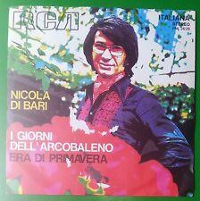 """14219 45 giri - 7"""" - Nicola di Bari - i giorni dell'arcobaleno - era di primaver"""
