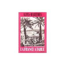 LA FRANCE A TABLE Alpes maritimes Recettes Niçoises Anciennes Février 1970 N°144