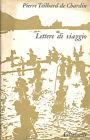 Pierre Teilhard de Chardin: Lettere di viaggio