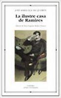 La ilustre casa de Ramires. NUEVO. Nacional URGENTE/Internac. económico. LITERAT
