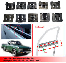 10 X Door Glass Seal Weatherstrip Clips For Toyota Hilux Pickup LN40 1979 -1983