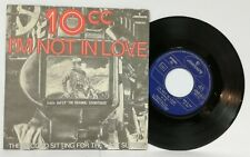 "11003 45 giri 7"" - 10 cc - I'm not in love / The second sitting for the last..."