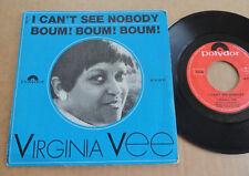"DISQUE 45T DE VIRGINIA VEE  "" I CAN'T SEE NOBODY """