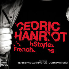 CEDRIC HANRIOT - FRENCH STORIES - 10 TITRES - 2010 - CD NEUF NEW NEU