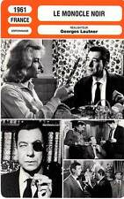 FICHE CINEMA : LE MONOCLE NOIR - Meurisse,Andersen,Lautner1961 The Black Monocle