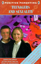 Good, Teenagers & Sexuality (Positive Parenting), Coleman, John, Book
