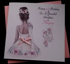 Handmade Personalised Birthday Card Daughter Granddaughter Niece 4th 5th 6th etc