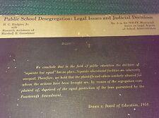 Public school desegregation: Legal issues and judicial decisions H.C. Hudgins
