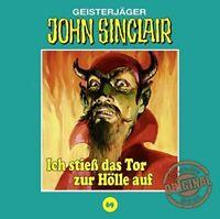JOHN SINCLAIR TONSTUDIO BRAUN-FOLGE 69 -ICH STIEß DAS TOR ZUR HÖLLE AUF  CD NEW