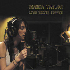 Maria Taylor - Lynn Teeter Flower [CD New] BRAND NEW FACTORY SEALED