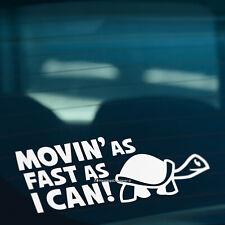 MOVIN AS FAST AS I CAN Slow Turtle Funny Car,Van,Caravan Vinyl Decal Sticker