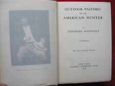 THEODORE ROOSEVELT - OUTDOOR PASTIMES AMERICAN HUNTER - 1ST PRINTING EXPANDED