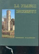 La France  inconnue - Georges Pillement -