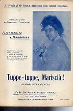 SC19 SPARTITO  Tuppe- tuppe, Mariscià! Gigante--Aracri (fisarmonica-mandolino