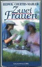 Hedwig Courths-Mahler - Zwei Frauen
