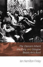 The Dancers Inherit the Party: Early Stories, Plays and Poems-ExLibrary