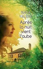 Après la nuit vient l'aube.Katia VALERE.France Loisirs Broché CV2