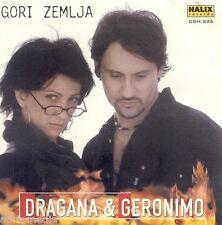 Dragana & Geronimo CD Gori Zemlja Zlato umiljato Saraj HIT let za carigrad Bosna