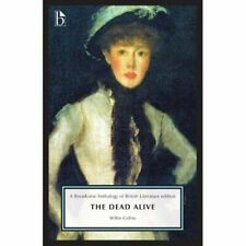 The Dead Alive - Paperback NEW Collins, Wilkie 30/01/2020