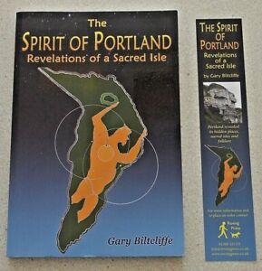 The Spirit Of Portland ( Dorset ). Revelations Of A Sacred Isle. Gary Biltcliffe