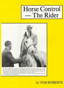 Horse Control The Rider by Tom Roberts Hardcover Great Horsemen