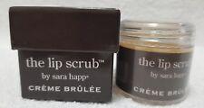 Sara Happ CREME BRULEE The Lip Scrub Jojoba Seed Oil Full Sz 1 oz/30g New Sealed
