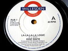 """KIDZ NW10 - LA-LA-LA-LA LOGIC  7"""" VINYL"""