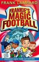 Frankie's New York Adventure: Book 9 (Frankie's Magic Football), Lampard, Frank,