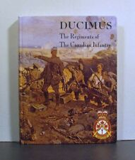 Ducimus, The Regiments of the Canadian Infantry, Canada,   Military