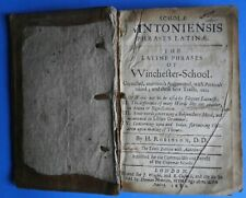 Robinson. Latine Phrases of Winchester-School, 10th ed., 1682, early schoolbook