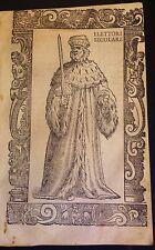 Elector of the Holy Roman Empire . Xilografía original.Vecellio, 1590