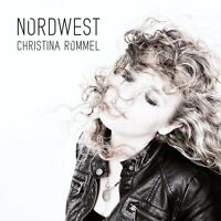 CHRISTINA ROMMEL - NORDWEST  CD NEU