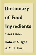 Dictionary of Food Ingredients  (ExLib, NoDust) by Robert S. Igoe; Yiu H. Hui