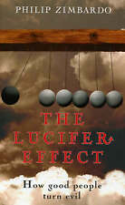 The Lucifer Effect, Zimbardo, Philip, Very Good