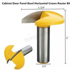 1/2'' Shank 1-3/4''Diameter Cabinet Door Panel Bowl Horizontal Crown Router Bit