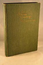 IN THE OJIBWAY COUNTRY 1911 1st Edition N. Dakota Iowa Minnestota Wisconsin
