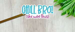 24 Chill Bro She Won This STICKERS Envelope Seal Happy Mail Label Small Business