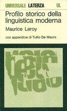 LEROY Maurice, Profilo storico della linguistica moderna. Laterza 1969