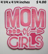 Mom of Girls everyday family title scrapbook premade paper piecing by Rhonda