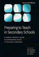 Preparing to Teach in Secondary Schools: A Student Teacher's Guide to...