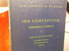 "VTG 1954 BOOK ""I-T-U LESSONS IN PRINTING"" JOB COMPOSITION, BUREAU OF EDUCATION"