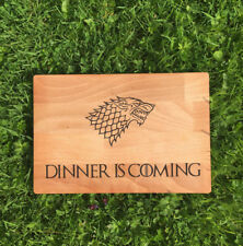 Game of Thrones inspired Dinner is Coming Wooden Chopping / Cutting Board