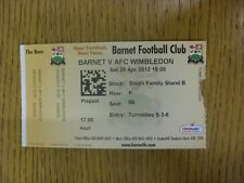 28/04/2012 Ticket: Barnet v AFC Wimbledon  .  We are pleased to be able to offer