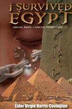 I Survived Egypt by Elder Virgie Harris-Covington (2013, Paperback)