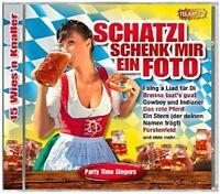 PARTY TIME SINGERS - SCHATZI SCHENK MIR EIN FOTO-15 WIES'N KNALLER  CD NEU