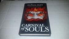 Carnival of Souls by Melissa Marrr (2012, Hardcover) SIGNED 1st/1st