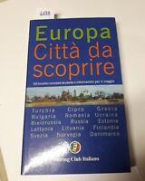 europa città da scoprire Turchia Cipro Grecia  etc. Touring club italiano